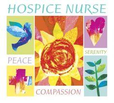 I LOVE LIFE as a hospice nurse.