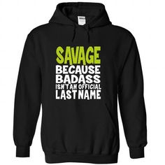 (BadAss) SAVAGE - #boyfriend gift #personalized gift. BUY NOW => https://www.sunfrog.com/Names/BadAss-SAVAGE-yqopogrghk-Black-42719430-Hoodie.html?68278