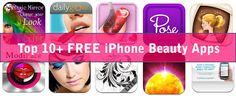 Top 10+ FREE iPhone Beauty Apps from BitznGiggles.com #iPhone. #apps, #beauty
