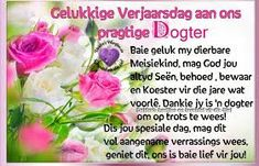verjaarsdag wense vir my dogter - Google Search Happy Birthday Quotes For Daughter, Daughter Poems, Happy Birthday Funny, Happy Birthday Images, Free Monogram, Monogram Fonts, Anniversary Greeting Cards, Afrikaanse Quotes, Birthday Songs
