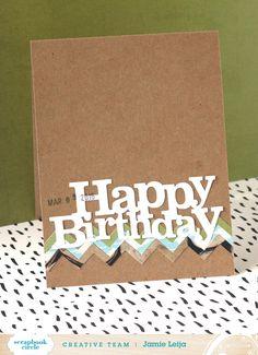 Jamie Leija: Birthday Cards #scrapbookcircle