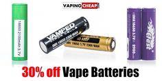 30% off Vape Batteries - http://vapingcheap.com/30-off-vape-batteries/