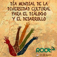 Día Mundial de la Diversidad Cultural para el Diálogo y el Desarrollo.