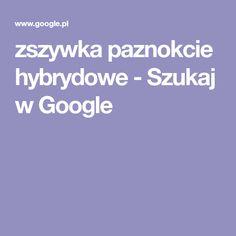 zszywka paznokcie hybrydowe - Szukaj w Google