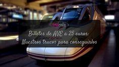 Billetes de AVE a 25 euros: Nuestros trucos para conseguirlos   Blog Truecalia https://www.truecalia.com/blog/billetes-de-ave-a-25-euros/