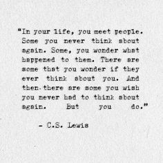 But you do. -CS Lewis