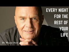 Dr Wayne Dyer - 5 Minutes Before You Fall Asleep - Positive Affirmations - Wayne Dyer Meditation - - YouTube