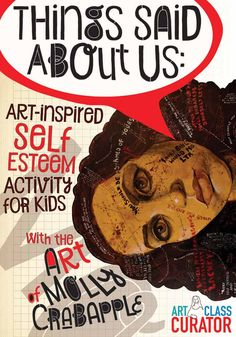 Things Said About Us-Art-Inspired Self Esteem Activities for Kids-Molly Crabapple-700x1000