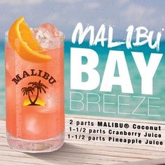 Was my first official drink, and now my new favorite:: Malibu Bay Breeze. (I'm all for just Malibu in general)