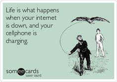 Hahaha! Life.