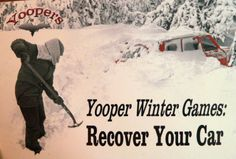 Yooper Winter Games:  RECOVER YOUR CAR