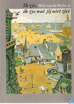 Boeken - Diversen - Kijk het heeft gesneeuwd / Ik zie, Ik zie wat jij niet ziet Holland Netherlands, Bedtime Stories, Sweet Memories, My Children, Vintage World Maps, The Past, Childhood, Was, Books