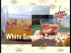 Summer Drink Recipe: White Pear Berry Sangria! by CHERRY DOLLFACE - YouTube