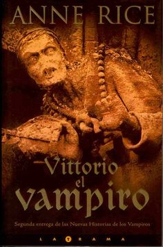 Vittorio The Vampire - Anne rice