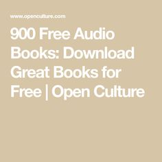 900 Free Audio Books: Download Great Books for Free |  Open Culture