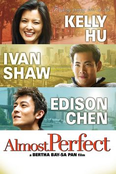 Almost Perfect Movie Poster - Kelly Hu, Ivan Shaw, Tina Chen  #AlmostPerfect, #MoviePoster, #BerthaBay, #SaPan, #Independent, #IvanShaw, #KellyHu, #TinaChen