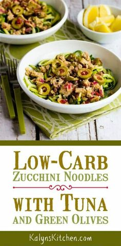 Low-Carb Zucchini Noodles with Tuna and Green Olives - seafood recipes Lunch Recipes, Seafood Recipes, Low Carb Recipes, Healthy Recipes, Zoodle Recipes, Spiralizer Recipes, Whole30 Recipes, Veggie Recipes, Free Recipes