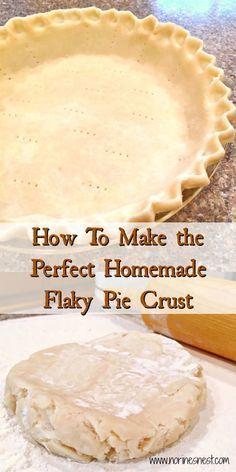 Best Pie Crust Recipe, Homemade Pie Crusts, Homemade Apple Pies, Pie Crust Recipes, Apple Pie Recipes, Pastry Recipes, Flaky Pie Crusts, Easy Flaky Pie Crust Recipe, Single Pie Crust Recipe