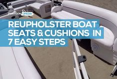 Reupholstering your boat seats whether that s pontoon boat cushions and cover or any other boat with vinyl is quite easy Read a simple step by step guide Speed Boats, Boot Dekor, Boat Seat Covers, Pontoon Boat Seats, Pontoon Boating, Pontoon Boat Accessories, Camping Accessories, Boat Organization, Boat Upholstery