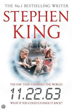 11.22.63 by Stephen king..... Gotta read this one