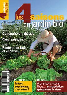 Les 4 Saisons du jardin bio n°187 - Mars-avril 2011.
