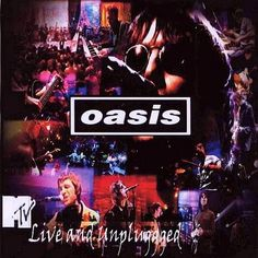 Oasis - Live at MTV Unplugged