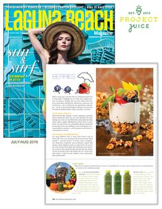"Laguna Beach Magazine highlights Project Juice in their summer issue. ""Super Drinks"" While there are plenty of opportunities to munch on superfoods this summer, turn to chilled juice for a refreshing dose of nutrients that's perfectly portable."""