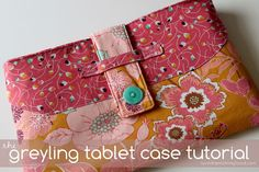 VERY SHANNON: The Greyling Tablet Case Tutorial sew, tutorials, craft, tablet cases, purs, greyl tablet, bag, case tutori, tablet cover
