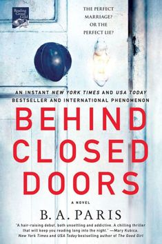 Behind Closed Doors: A Novel by B. A. Paris | NOOK Book (eBook) | Barnes & Noble®