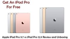 Apple iPad Pro 9 7 vs iPad Pro 12 9 Review and Unboxing & Get An iPad Pr...
