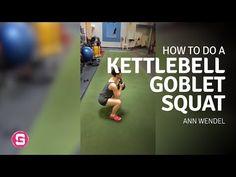 Ann Wendel — Kettlebell Goblet Squat - YouTube