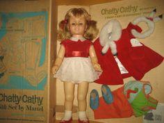 Chatty Cathy I still have mine!!