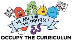 Microbes want more space in the biology education!  Occupy_the_curriculum