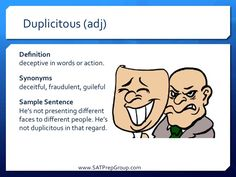 Word of the Day DUPLICITOUS (adj)! Use this vocabulary flashcard to study for the SAT or ACT from www.SATPrepGroup.com