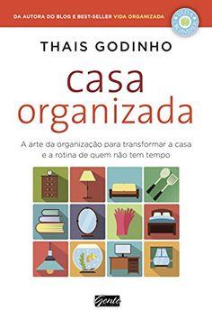 Casa Organizada: A arte da organização para transformar a... https://www.amazon.com.br/dp/B01H46CQMW/ref=cm_sw_r_pi_dp_x_0Sb7xbYKQ57M7