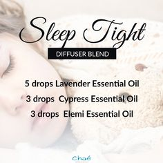 Sleep Tight Diffuser Blend 5 drops Lavender Essential Oil 3 drops Cypress Essential Oil 3 drops Elemi Essential Oil Organic Essential Oils, Essential Oil Uses, Drop, Sleep Tight, Diffuser Blends, Essentials, Pure Products, This Or That Questions, Recipes