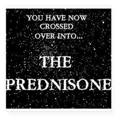 The Prednisone Sticker on CafePress.com