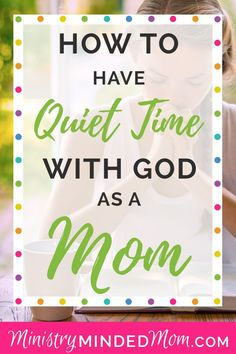 How to Have Quiet Time With God Tips and Ideas for Moms Do you struggle to find alone with with the Lord every day? It can be hard when you have kids running around. But you need God even in this season of your life. And finding quiet time with God isn' Christian Living, Christian Life, Christian Devotions, Christian Women, Mom Quotes, Quotes For Kids, Quotes Children, Bible Study Plans, Scripture Study