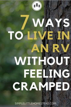 RV living can be tough sometimes. You don't have a lot of space, and if it gets messy it can get cramped quick. Check out these 7 ways to live in an RV WITHOUT feeling cramped!