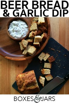 Crazy Easy Beer Bread And Garlic Dip