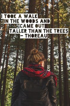 """""""I took a walk in the woods and came out taller than the trees."""" - Henry David Thoreau #quote #hiking #nature"""