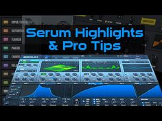 awesome Serum Synth Tutorial: Highlights & Pro Tips Free Download Crack VST Check more at http://westsoundcareers.com/best/serum-synth-tutorial-highlights-pro-tips-free-download-crack-vst/