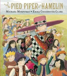 The classic tale takes on modern themes in a retelling by master storyteller Michael Morpurgo, aided by Emma Chichester Clark's bright illustrations. In the town of Hamelin, the rich folk live high of