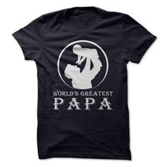 HAPPY FATHER DAY 2015 (The Worlds GREATEST PAPA) This Worlds Greatest Dad T-Shirt makes a great gift for Dad! Fathers Day is June 15 this year and what Dad wouldnt love to wear this custom t-shirt from his son or daughter proclaiming him to be the worlds greatest Dad?