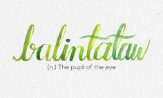 """Balintataw"" 36 Of The Most Beautiful Words In The Philippine Language Filipino Words, Filipino Quotes, Tagalog Quotes, Filipino Tattoos, Rib Tattoos Words, One Word Tattoos, Quote Tattoos Girls, Faith Tattoos, Music Tattoos"