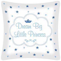 Cojín Dream Big Little Princess en azul de Don Algodón