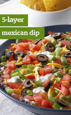 5-Layer Mexican Dip — This dip is so simple, the only challenge you'll have is getting all five layers onto your tortilla chip.