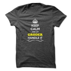 cool It's an GRODER thing, you wouldn't understand! Name T-Shirts