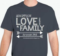 Love Makes A Family Adoption Shirts & Fundraisers: Shirt Designs