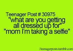 We all did this when we were younger... Except they were just called pictures back then